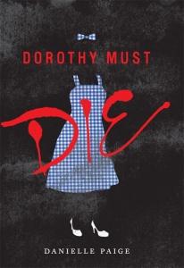 Dorothy Must Die - Fantasy Friday