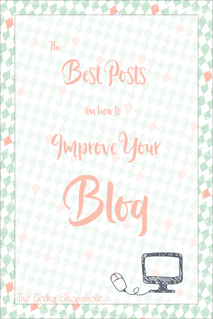 The Best Posts on How to Improve Your Blog