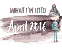 What I'm into - April 2016