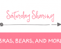 Saturday Sharing - bears, bras, and more
