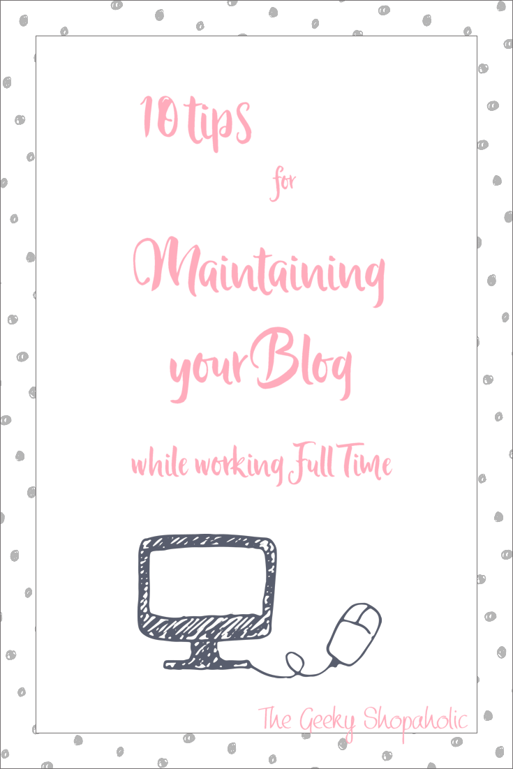 How to maintain you blog while working full time