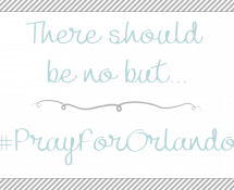 There should be no but.., #PrayforOrlando