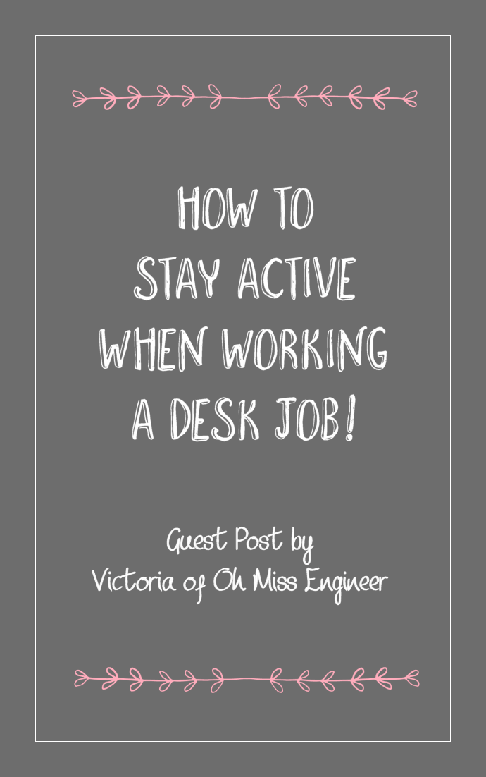 How to stay active when working a desk job