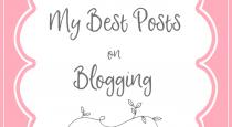 My best posts on blogging
