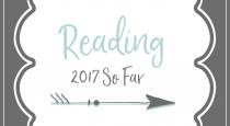 Reading – 2017 So Far