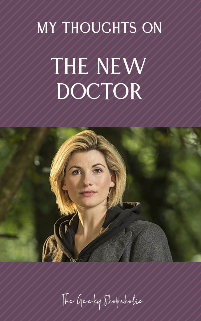 My thoughts on the New Doctor